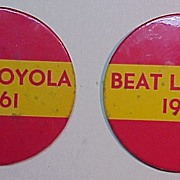 Beat Loyola 1961, A Vintage High School stadium button