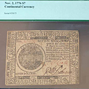 Continental Currency Nov 1776 7 Dollar Graded EF40 by PCGS