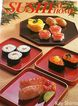 Sushi at Home by Kay Shimizu � beautifully illustrated Japanese cuisine cookbook
