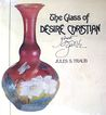 The Glass of D�sir� Christian, Ghost for Gall� by Jules S. Traub � 1st Ed, SIGNED