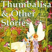 SALE Thumbelisa & Other Stories from Hans Christian Anderson with Art Nouveau Illustrations
