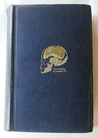 The Antiquity of Man by Arthur Keith, MD – early impression of 1st Edition