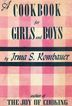 A Cookbook for Girls and Boys, by Irma S. Rombauer � Illustrated First Edition, 1946