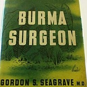 SALE Burma Surgeon by Gordon S. Seagrave, MD, 1943 Vintage WWII Book