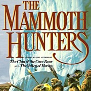 SALE The Mammoth Hunters by Jean M. Auel � 1st Edition pre Historical Novel