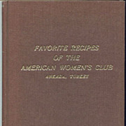 Favorite Recipes of the American Women�s Club Ankara Turkey