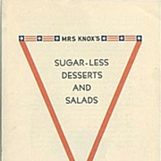 SOLD Mrs Knox�s Sugar-Less Desserts and Salads War-time Recipes '40s