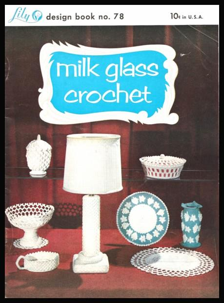 ilk Glass Crochet Lily Design Book No. 78