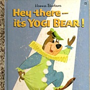 Hey there--it's Yogi Bear! Little Golden Book First Edition