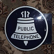 "REDUCED Large ""Public Telephone"" Sign aka ""Liberty Bell""  Sign !"