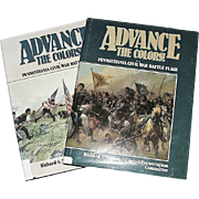 """Advance The Colors"" Pennsylvania Civil War Battle Flags Volume 1 &  2  !!!  Copyrig"