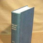 SALE Academic History Book Vermont School Education 1915 Report HB 1st Edition NM Superintende