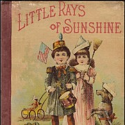 1895 Little Rays of Sunshine Childrens Book Conkey Company