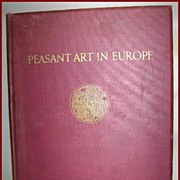 1927 Peasant Art In Europe H. Th. Bossert  Benn Ltd