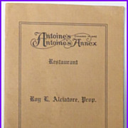 1921 Antoines Menu Roy Alciatore New Orleans Louisiana