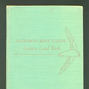 Audubon Bird Guide - Eastern Land Birds - 1949 Book