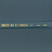 Birds In Florida - Florida Grower Press - 1951