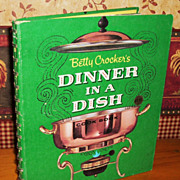 Betty Crocker Cookbook, Dinner In A Dish, 1st Edition, 1st Printing, 1966