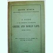 A Guide to Greek and Roman Life British Museum Dept of Antiquities 1920 2nd Edition