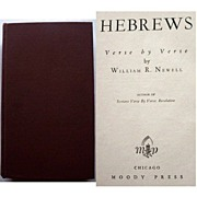 SOLD William R. Newell Hebrews Verse by Verse 1949 Moody Press   Religious Study Book