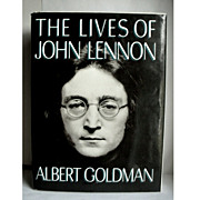 The Lives of John Lennon Albert Goldman 1st Edition 1988