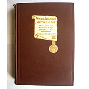 Word Shadows of the Great 1930 Thomas Madigan  Autograph Collectors Guide