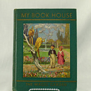 My Book House Volume 7 The Magic Garden 1937 Edition