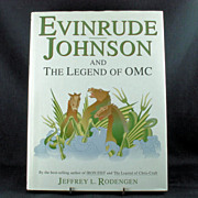 Evinrude Johnson And The Legend of OMC Author Signed