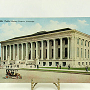 Vintage Post Card of The Denver Colorado Public Library