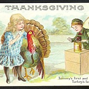 "Early Thanksgiving Postcard - ""Tommy's First and Turkey's Last Picture"""