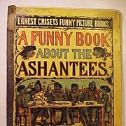 Antique Griset's Funny Picture Book About the Ashantees Africa Negro Black Chromolithographs