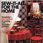 Simplicity's 'Sew-It-All For The Home: How-To Book With Decorator Patterns' Book~1973, SC