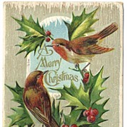 Pretty Birds & Holly Embossed 'A Merry Christmas' 1911 Postcard