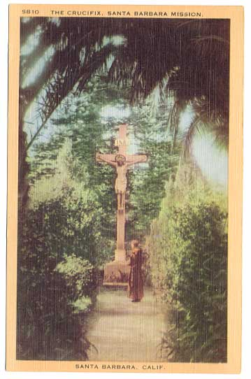 Reverent 1935 'The Crucifix' Santa Barbara Mission Linen Postcard~Unused, Longshaw Card Co.