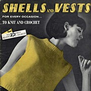 SOLD 'Shells And Vests For Every Occasion' To Knit & Crochet Book~1965, Vol 88