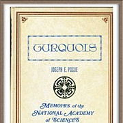SOLD 'TURQUOIS: Memoirs of the National Academy of Sciences' Volume XII, Part II~Joseph E. Pog