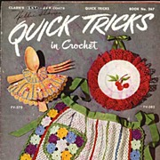 SOLD Clarks ONT & JP Coats 'Quick Tricks In Crochet' Book No. 267~First Edition 1950