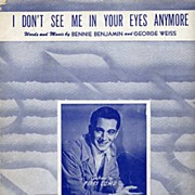 'I Don't See Me In Your Eyes Anymore' Sheet Music~Featured Artist PERRY COMO-Benjamin/Weiss-19