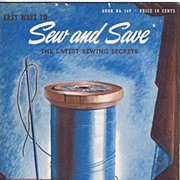 HTF 1941 'Easy Ways To Sew and Save~The Latest Sewing Secrets' Sewing Book~Spool Cotton Co ...