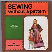 Limited Printing 1971 'Sewing Without A Pattern' Little Craft Book Series~Phyllis Ficarotta, H