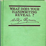Mystical 'What Does Your Handwriting Reveal?' Book~Nadya Olyanova, 1929 HC Grosset & Dunlap