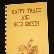 Rare California Cowboy Ranchero Barbecue Western Southwestern Mexican Cookbook, Fundraiser, ..
