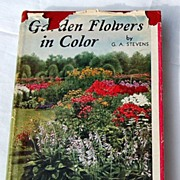 SALE PENDING 1936 Garden Flowers In Color 469 Colored Illustrations