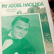 "REDUCED Vintage 1941 Sheet Music ""My Adobe Hacienda"""