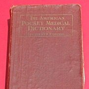 1941 The American Pocket Medical Dictionary