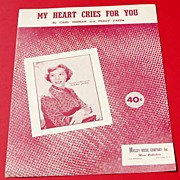 REDUCED 1950 My Heart Cries For You Sheet Music Recorded By Dinah Shore