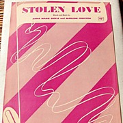 "REDUCED 1951 Vintage Sheet Music ""Stolen Love"""