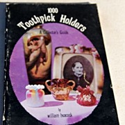 1977 1000 Toothpick Holders A Collector's Guide