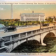 SALE Vintage Postcard Entrance to Washington From Virginia New Bureau Of Engraving & Printing