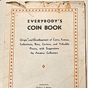 REDUCED Rare 1935 Everybody's Coin Book By Frederic J. Haskin